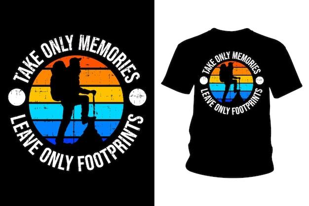 思い出だけを取り、足跡だけを残すスローガンtシャツ Premiumベクター