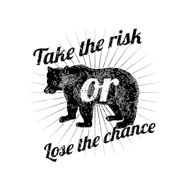 Take the risk or lose the chance vector Free Vector