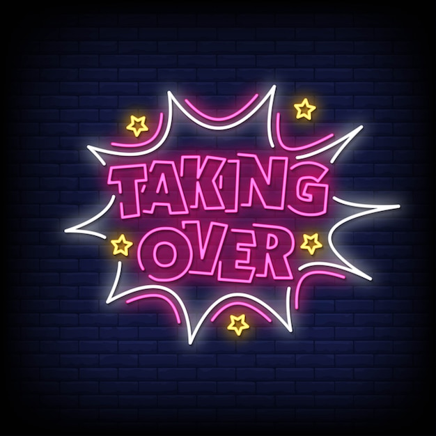 Taking over neon signs style text Premium Vector