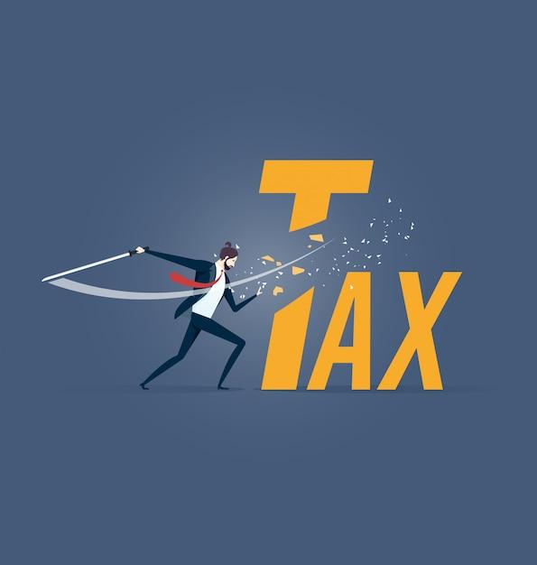 Tax cutting. businessman cut tax word with sword Premium Vector
