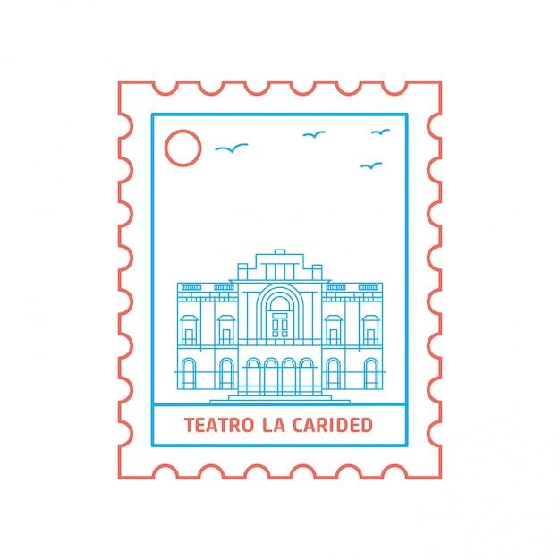 Teatro la carided почтовая марка Premium векторы