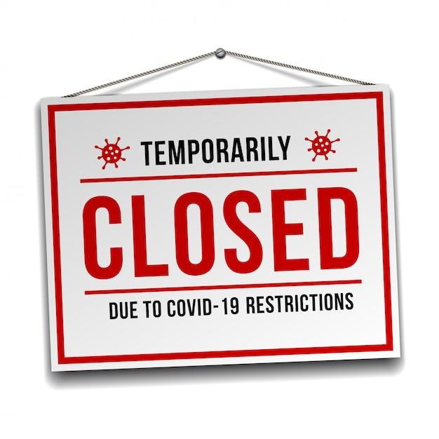 Premium Vector | Temporarily closed sign of coronavirus news. information  warning sign about quarantine