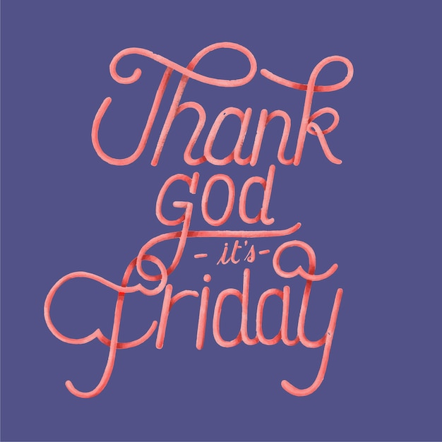 Thank God Its Friday Typography Design Vector Free Download