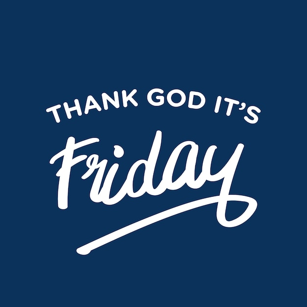 Thank God Its Friday Vector Premium Download