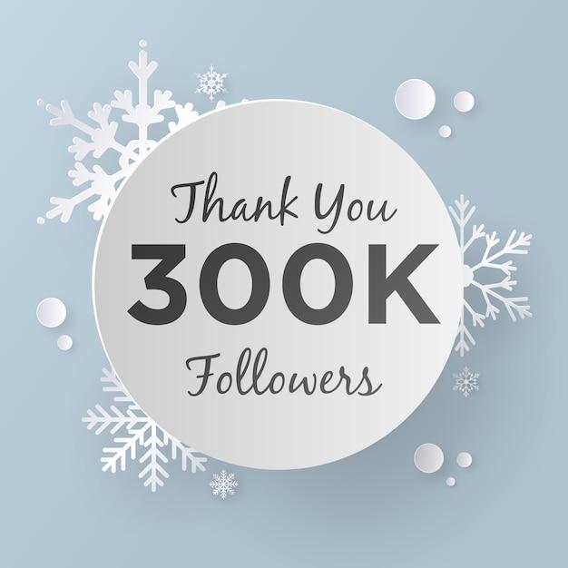 Thank you 300k followers design template, paper art style. Premium Vector
