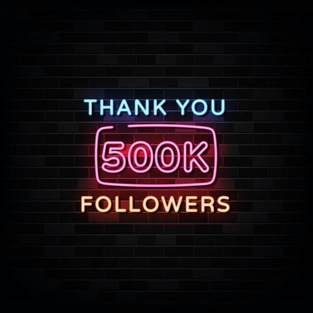 500000 추종자 네온 사인 감사합니다. 디자인 템플릿 네온 스타일 프리미엄 벡터