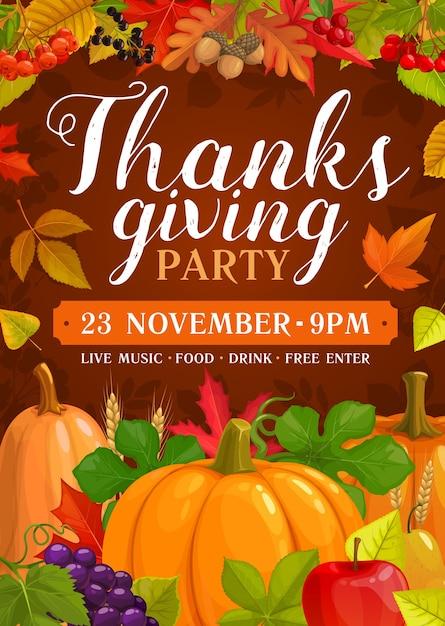 Спасибо, давая плакат партии с урожаем тыквы, винограда и яблок с грушами. приглашение на празднование дня благодарения с осенними листьями, кленом, тополем и дубом, желудь или рябиной мультяшный плакат Premium векторы
