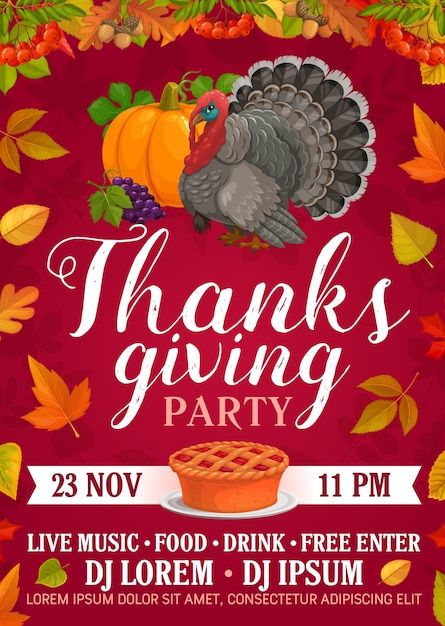 Плакат вечеринки в честь дня благодарения с тыквенным пирогом, виноградом и индейкой. приглашение на день благодарения, мультфильм с осенним кленом, рябиной, тополем и дубовыми листьями, желудем или рябиной Premium векторы