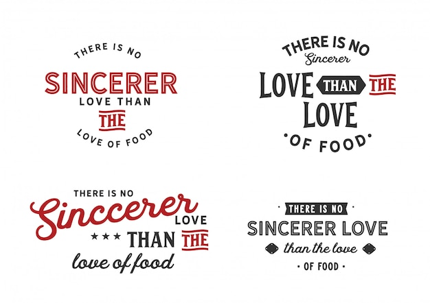 There is no sincerer love than the love of food lettering set Premium Vector