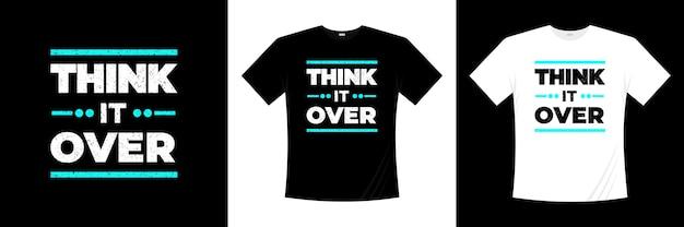 Подумай над типографикой дизайн футболки Premium векторы