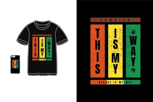 This is my way reggae is my way typography Premium Vector