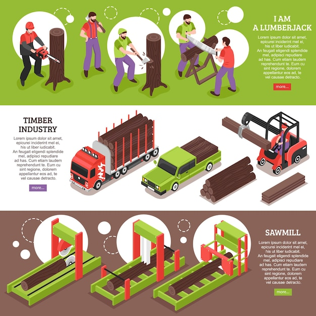 Timber industry horizontal banners with working lumberjacks sawmill equipment and special vehicles for wood transportation isometric Free Vector