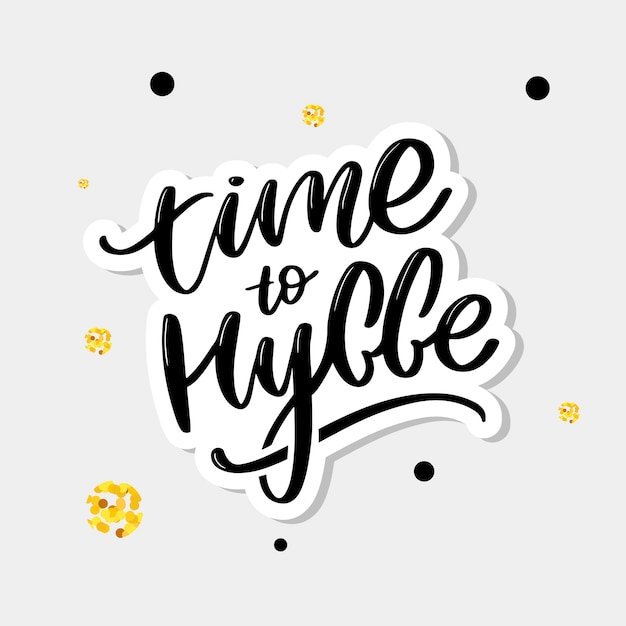 Time to hygge lettering Premium Vector