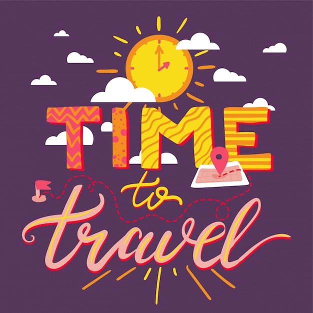 Time to travel lettering Premium Vector