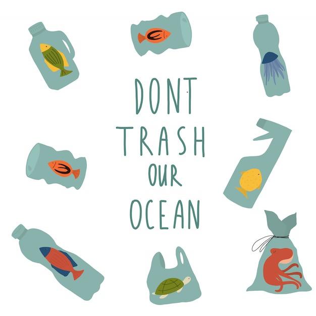 Don't trash our ocean Premium Vector