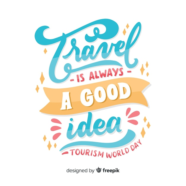 Travel is always a good idea tourism day Free Vector