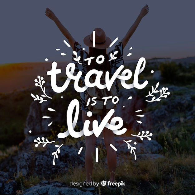 Free Vector | To travel is to live
