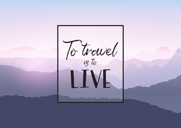 Travel quotation on a mountain landscape background Free Vector