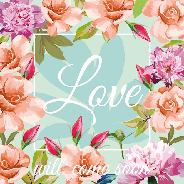 Trendy slogan love will come soon in the frame on the aqua mint background of roses Premium Vector