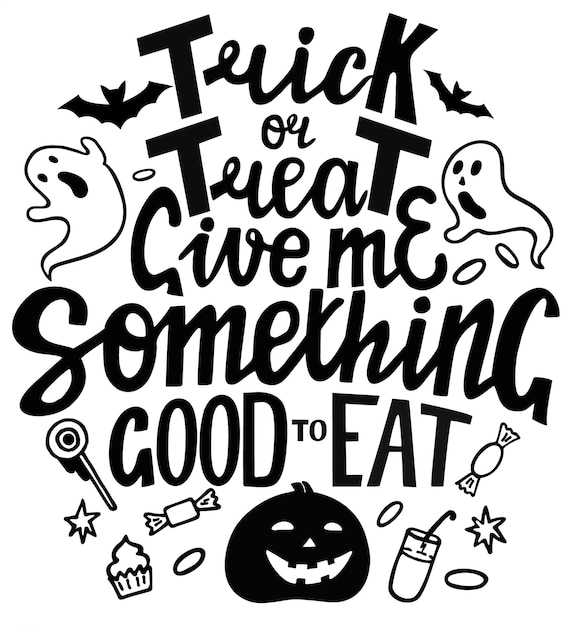 Trick or treat give me something good to eat Premium Vector