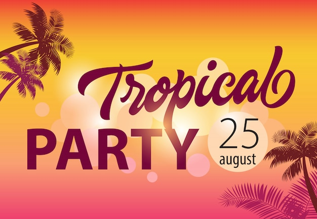 Tropical party, august twenty five flyer with palm silhouettes and sunset in background. Free Vector