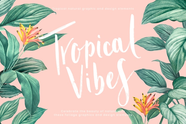Tropical vibes background Free Vector