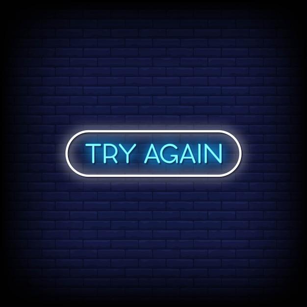 Попробуйте снова неоновые вывески стиль текста вектор Premium векторы