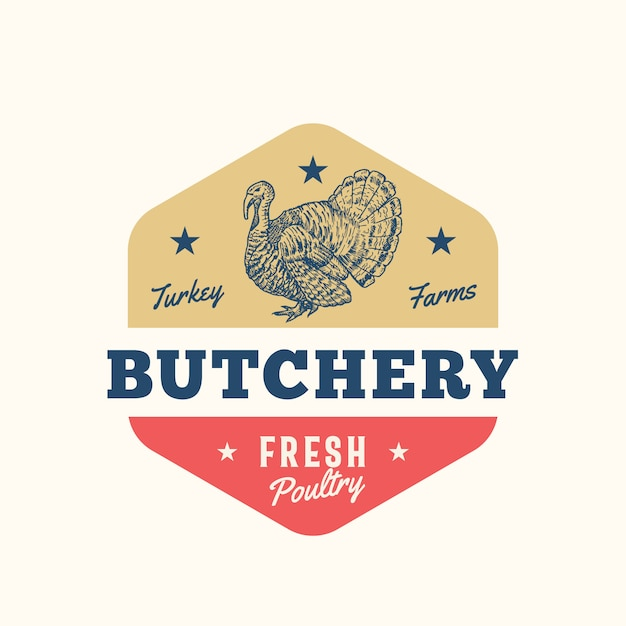 Turkey farms fresh poultry abstract  sign, symbol or logo template. hand drawn turkey sillhouette with retro typography. vintage emblem. Premium Vector