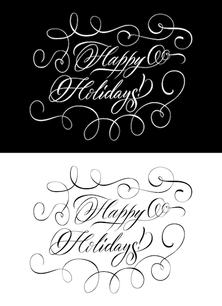 Two monochrome lettering wishing happy holidays Free Vector