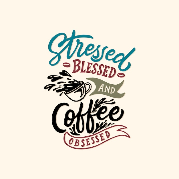 Typography / hand lettering coffee quotes Premium Vector