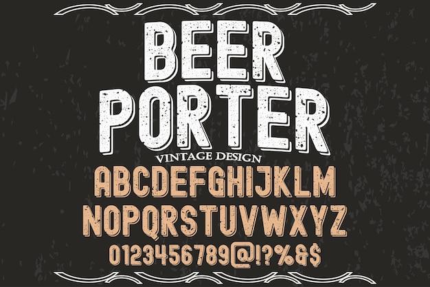 Typography label design beer porter Premium Vector