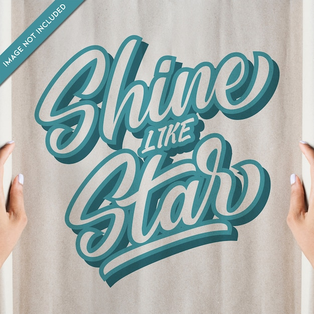 Typography Quotes Shine Like Star Vector Premium Download