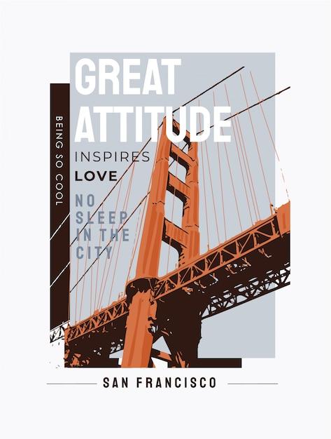 Typography slogan with bridge illustration Premium Vector