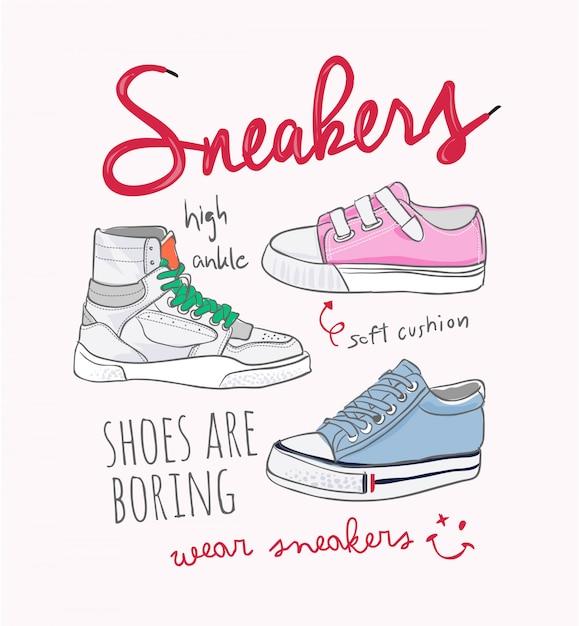 Typography slogan with sneakers illustration Premium Vector