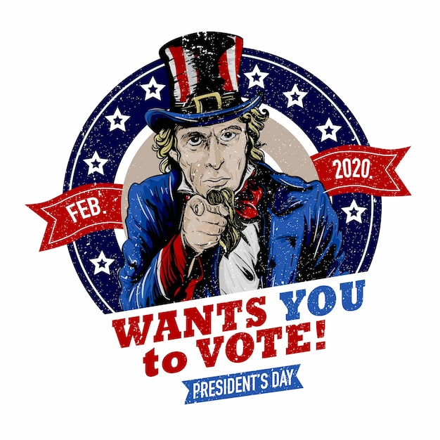 Uncle sam wants you to vote on president's day 2020 Premium Vector