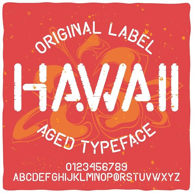 Carattere tipografico vintage di alfabeto ed etichetta denominato hawaii. Vettore gratuito