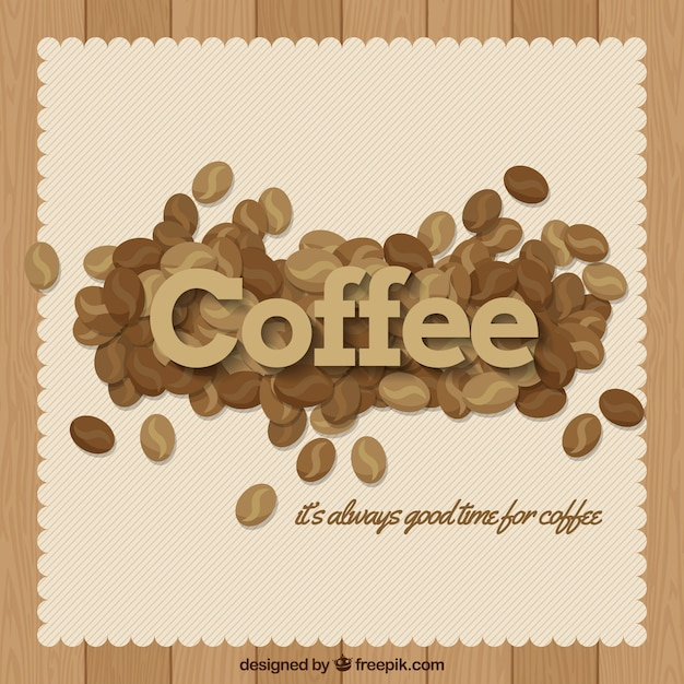 Vintage background of coffee beans with\ message