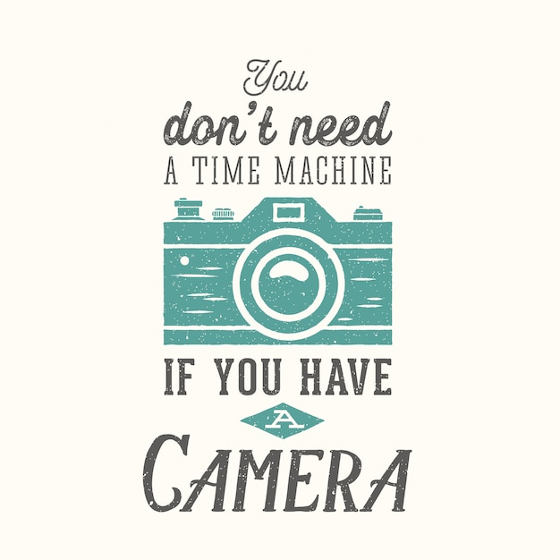 Vintage camera photography   quote, label, card or a logo template with retro typography and texture Premium Vector