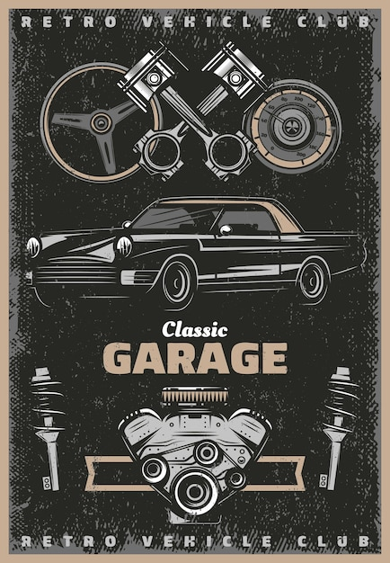 Vintage colored classic garage service poster with retro car engine pistons steering wheel speedometer shock absorbers Free Vector