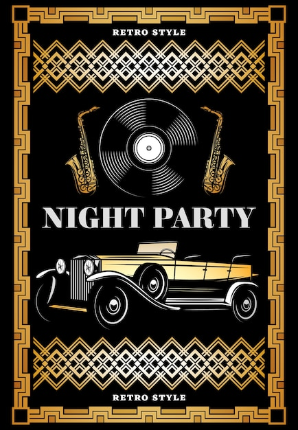Vintage colored night retro party poster with classic car vinyl record and saxophones in elegant frame Free Vector