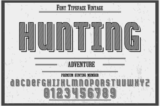 Vintage font hunting and label  design Premium Vector