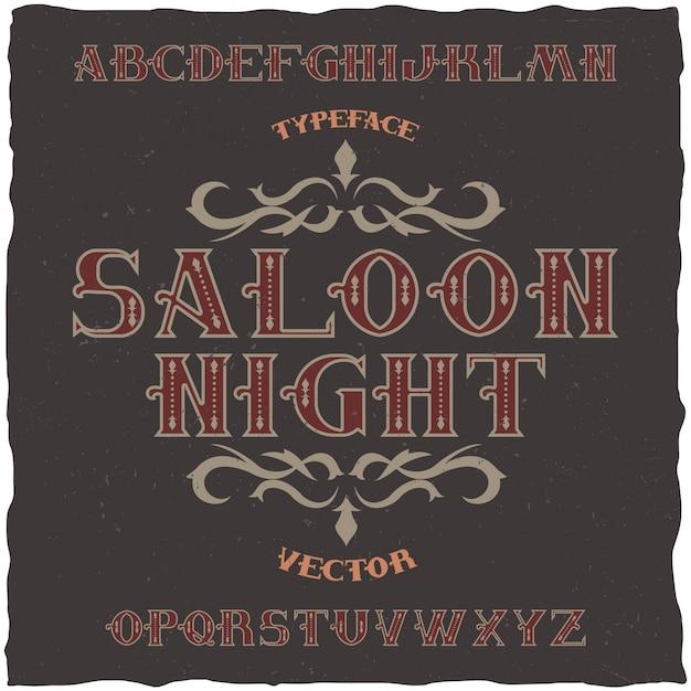 Nome del carattere etichetta vintage saloon night. buono da usare in qualsiasi etichetta in stile retrò. Vettore gratuito