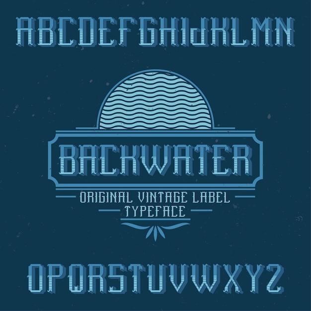 Backwater라는 빈티지 라벨 글꼴. 모든 창의적인 라벨에 사용하기에 좋습니다. 무료 벡터