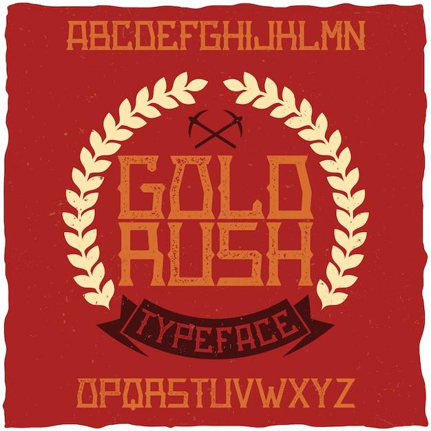 Gold rush라는 빈티지 라벨 글꼴. 모든 창의적인 라벨에 사용하기 좋습니다. 무료 벡터