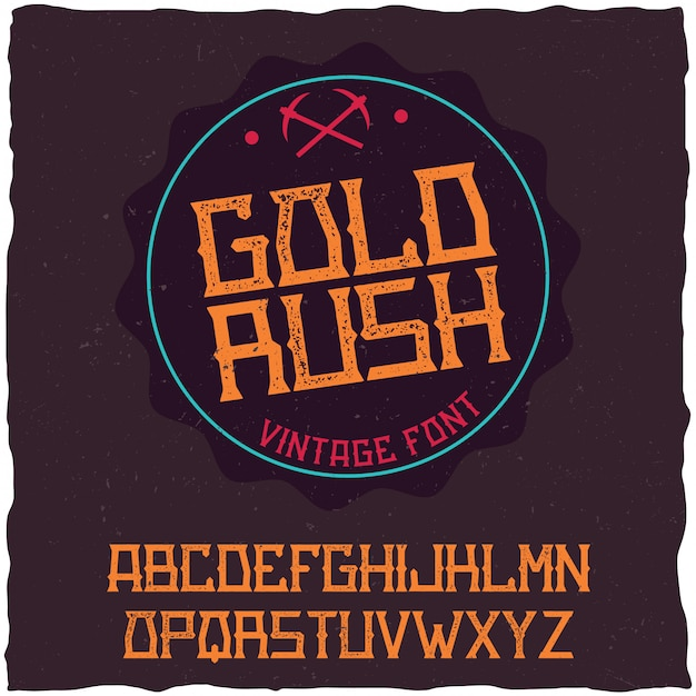 Vintage label font named gold rush. good to use in any creative labels. Free Vector