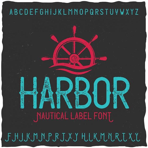 Винтажный шрифт этикетки с именем harbour. подходит для любых творческих этикеток. Бесплатные векторы