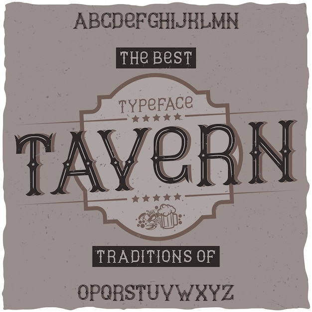 Vintage label font named tavern. good to use in any retro design labels of alcohol drinks. Free Vector