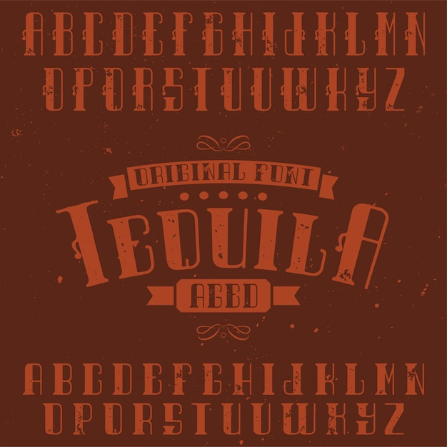 Vintage label font named tequila. good to use in any retro design labels of alcohol drinks. Free Vector
