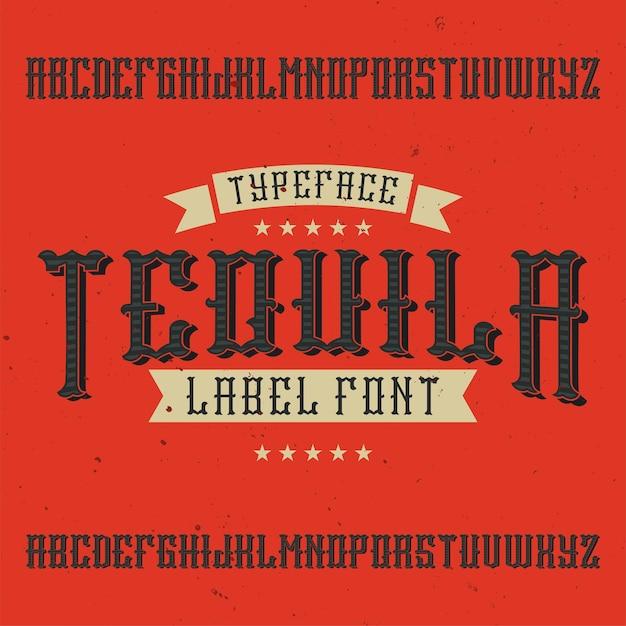 Vintage label font named tequila Free Vector