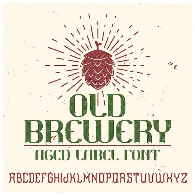 Vintage label typeface called
